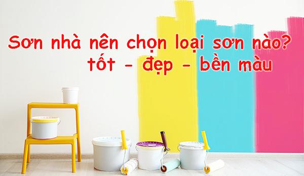 nen-chon-son-nao-de-son-nha-dat-chat-luong-cao